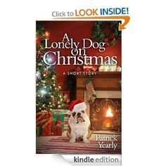 FREE A Lonely Dog on Christmas eBook: Patrick Yearly: Kindle Store