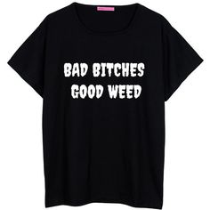MLSHOPSS Bad Girls Good Weed Oversized T Shirt Boyfriend Womens Ladies... ($22) ❤ liked on Polyvore featuring tops, t-shirts, shirts, black, women's clothing, black shirt, oversized boyfriend shirt, boyfriend tee, black tee and loose t shirt