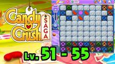 Candy Crush Saga - Level 51 - 55 (1080p/60fps)