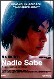 Nadie sabe (2004) Xapón. Dir.: Koreeda Hirokazu. Drama. Infancia. Baseado en feitos reais – DVD CINE 1813
