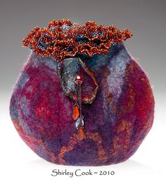 wow! beautiful wet felting Pele Vessel | Flickr - Photo Sharing!
