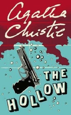"""The Hollow (Hercule Poirot) Christie described this novel as the one """"I had ruined by the introduction of Poirot."""" It was first published in 1946 in London. In the USA it was published under the title Murder after Hours. Christie adapted the novel for the stage though with the omission of Hercule Poirot."""