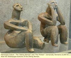 "The ""Sitting Woman"" and ""The Thinker. Cernavoda, Romania (5,500 B.C.)"