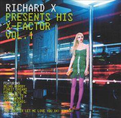 Richard X Presents His X-Factor, Vol. 1 - Richard X | Songs, Reviews, Credits, Awards | AllMusic