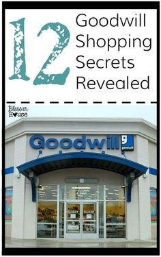 12 Goodwill Shopping Secrets Revealed | Bless'er House - Oh my gosh!  So good to know!!! popular pin