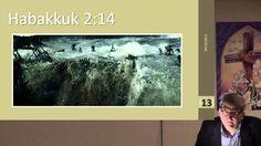 The Minor Prophets -  Habakkuk, Chapter 2