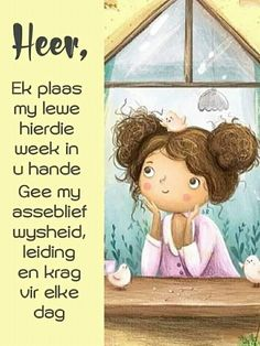 Lekker Dag, Goeie More, Afrikaans Quotes, Inspirational Qoutes, My Salvation, Prayer Board, New Week, Daily Quotes, Friendship Quotes