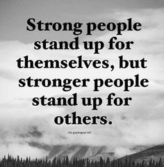 AMEN!!! STAND UP FOR PEOPLE, CAUSES AND WHAT IS RIGHT...IN SPITE OF WHAT EVERYONE AROUND YOU IS DOING OR DOES! DO THE RIGHT THING! DON'T BE COMPLACENT!!  HF~