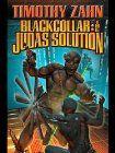 Blackcollar: Judas Solution Timothy Zahn Blackcollar 3