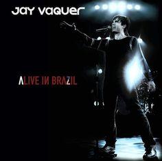 Alive in Brazil - Jay Vaquer. (Músicas sem prazo de validade).