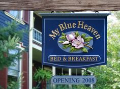 My Blue Heaven Bed and Breakfast Sign, by Danthonia Designs. See more of our work on www.danthoniadesigns.com