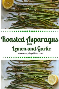Roasted Asparagus with Lemon and Garlic - My list of simple and healthy recipes Healthy Side Dishes, Vegetable Side Dishes, Side Dishes Easy, Side Dish Recipes, Vegetable Recipes, Appetizer Recipes, Appetizers, Food Dishes, Healthy Recipes