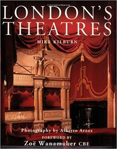 Unlimited Ebook London s Theatres - Best book - By Mike Kilburn