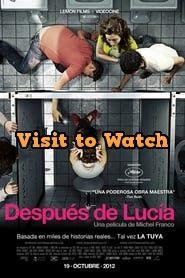 Hd Despues De Lucia 2012 Pelicula Completa En Espanol Latino Redbox Movies Movies Box Top Movies