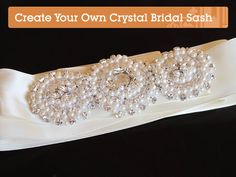 Create Your Own Stunning Crystallized Bridal Sash  step by step tutorial