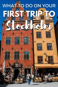 Things to do your first time in Stockholm   First-timer's guide to #Stockholm