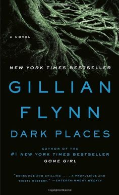 Horror Books:  Dark Places by Gillian Flynn