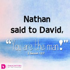 Daily Devotional -Everyone needs a Nathan: http://daughtersofthecreator.com/everyone-needs-a-nathan/