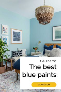 We found the best blue paint colors for any room in your house! Read our blue paint guide now.