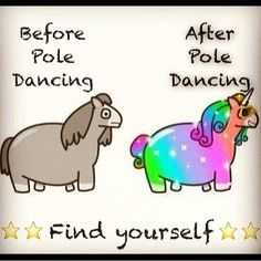 <3 hahahah! Amazing xo find a studio where you love the girls/boys and you'll be a sparkly unicorn in no time