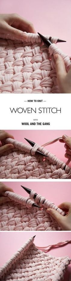 HOW TO. WOVEN STITCH really, really want to do this with old t-shirt 'yarn' and make a WASHABLE bespoke rug that fits near our back entryway. Woven Stitch - Wool and the Gang How to knit woven stitch with wool and the gang. ROW 1 (RIGHT Slip your first In Loom Knitting, Knitting Stitches, Free Knitting, Knitting Patterns, Crochet Patterns, Knitting Ideas, Start Knitting, Knitting Blogs, Afghan Patterns