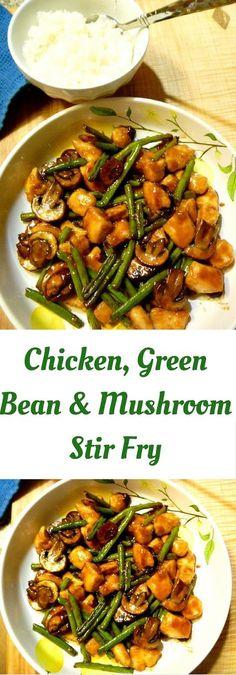 Chicken, green bean & mushroom stir fry
