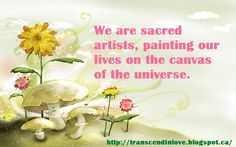 We are sacred artists Quote Of The Day, Place Card Holders, Consciousness, Words, Quotes, Inspirational, Artists, Live, Word Of God