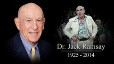 RIP Dr Jack Ramsey 1925-2014 - Portland Trail Blazers legendary coach.  We owe our one and only championship to this great man