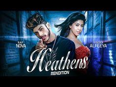 New Bollywood Song 2017 | Heathens (Rendition) Nova Ft. Alfeeya | New Hindi Songs 2017 - YouTube