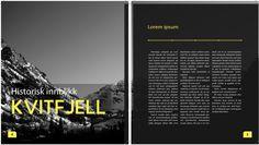 Skoleoppgave: Forslag til magasin for Kvitfjell Plus. Skal selges under arrangementet World Cup 2015.