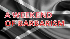A Weekend Of Barbarism [CONTENT WARNING] Weekend Is Over, The Creator, Politics, Content, Youtube, Youtubers, Youtube Movies