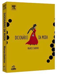 Dicionário da Moda  Marco Sabino    #moda#livro