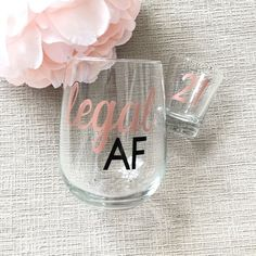 Legal AF Birthday Wine Glass and Shot Glass Set, Legal AF Birthday Wine Glass and Shot Glass Wine Birthday Gift Idea/Legal AF/Finally Legal/Cheers to 21 Party, Birthday Shots, Birthday Bash, 21st Birthday Parties, 21st Birthday Hair, 21st Birthday Sayings, Diy 21st Birthday Decorations, 40th Birthday Party For Women, Kendall Birthday