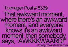 This is me in this situation: awkward silence * clap clap clapclapclap oh wait no. Ok then. Sooooooooo.