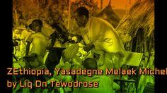 ZEthiopian Orthodox, Yasadegne Melake MIchel by Liq Dn Tewodrose
