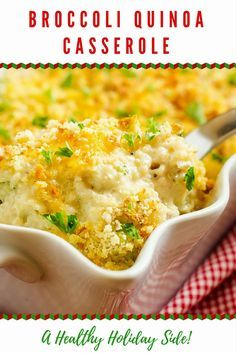 Looking for healthy Christmas recipes?  This quinoa broccoli casserole is packed with protein and is a fabulous clean eating addition to your holiday table.  It make a great side dish and kids love it.  It is gluten free and easy to make vegan. #quinoa #healthyholidayrecipes