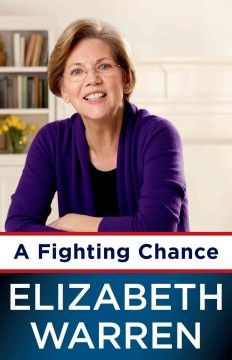 A fighting chance by Elizabeth Warren.  Click the cover image to check out or request the biographies and memoirs kindle.