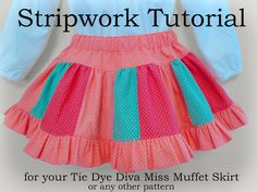 Tie Dye Diva Patterns: Stripwork Tutorial for the Tie Dye Diva Twirl Skirt - or ANY pattern!