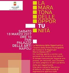 Al PAN - Palazzo delle Arti Napoli si svolgerà La Maratona delle Opportunità: una vera e propria Maratona di Lettura. Un reading aperto a tutti, donne e uomini di qualsiasi età e professione. #weekend #cultura #Napoli