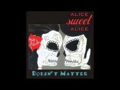 Alice Sweet Alice - Doesn't Matter