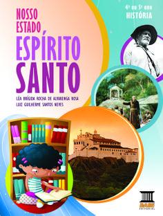 NOSSO ESTADO ESPÍRITO SANTO Livro Regional de História Ensino Fundamental I Base Editora/Curitiba-PR