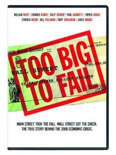 Too Big to Fail / HU DVD 10098 / Book: HB3722 .S659 2009 / http://catalog.wrlc.org/cgi-bin/Pwebrecon.cgi?BBID=11664255