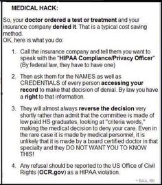 What to do when your doctor orders a test or treatment and your insurance company denies it.