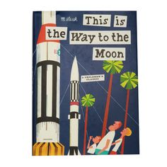This is the Way to the Moon