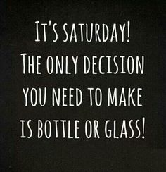 A Bottle or a Glass! Yes!