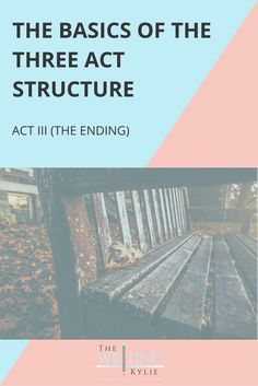 The Basics of the Three Act Structure: Act II (the Middle) — The Writing Kylie Script Writing, Book Writing Tips, Writing Resources, Creative Writing, Writing A Book, Three Act Structure, Story Structure, Writing Fantasy, Fiction Writing
