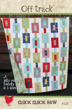 Cluck Cluck Sew - Off Track Quilt Pattern - Jelly Roll Friendly. This is the pattern I have - now for my jelly roll...
