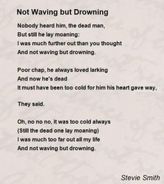 not waving but drowning - Google Search