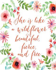 Beautiful She Is Like A Wildflower Quote Art Print