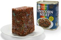 Canned Unicorn Meat . Canned Unicorn Meat. The unicorns of Radiant Farms are regularly massaged with Guinness and fed nothing but the best candy corn to make Unicorn Meat, No Kidding, Best Candy, Weird Food, Crazy Food, White Meat, Protein Sources, Food Humor, Candy Corn